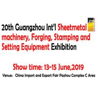 The 20th Guangzhou Int'l Sheetmetal machinery, Forging, Stamping and Setting Equipment Exhibition