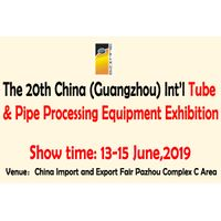 The 20th China (Guangzhou) Int'l Tube & Pipe Processing Equipment Exhibition thumbnail image