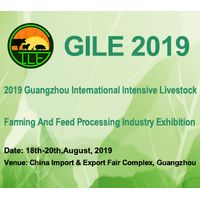 2019 Guangzhou International Intensive Livestock Farming & Feed Processing Industry Exhibition (GIL