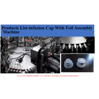 Aluminum film Twin-Port Cap/Closure For Infusion Automatic Assembly Machine thumbnail image
