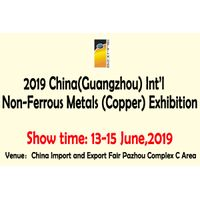 2019 China(Guangzhou) Int'l Non-Ferrous Metals (Copper) Exhibition